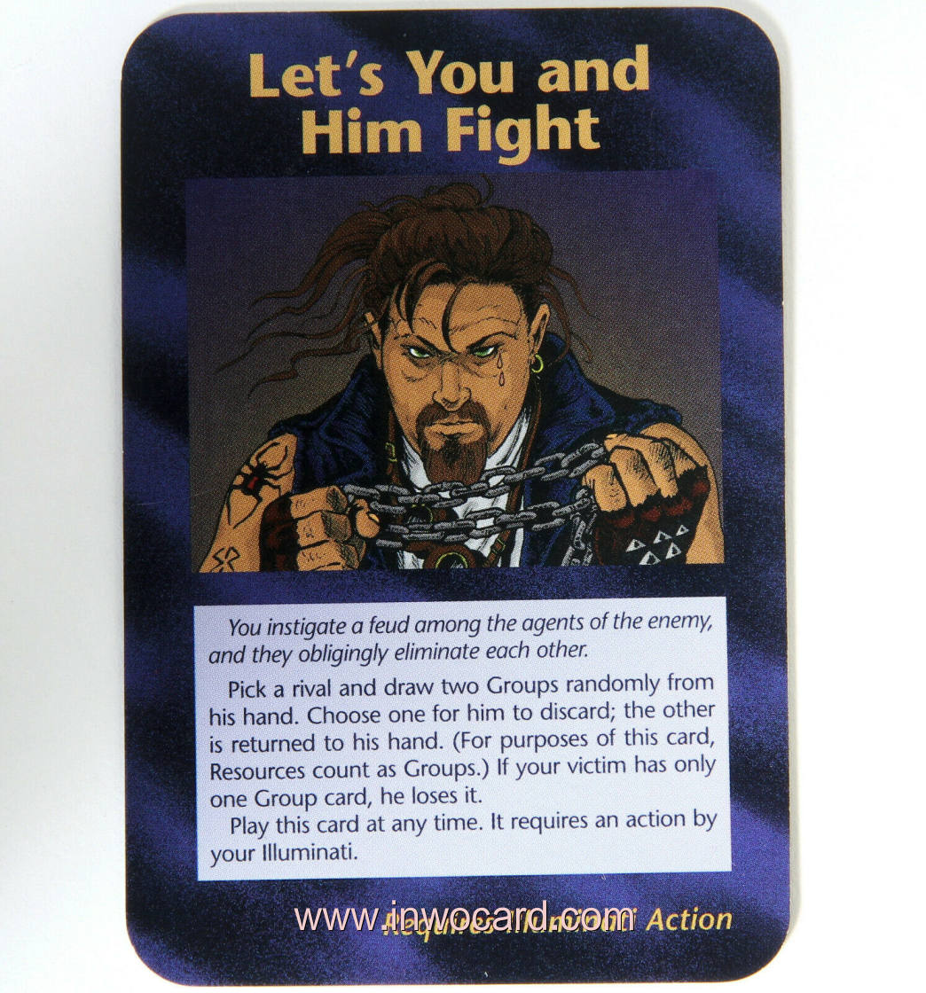 Illuminati Card:lets you and him fight limited