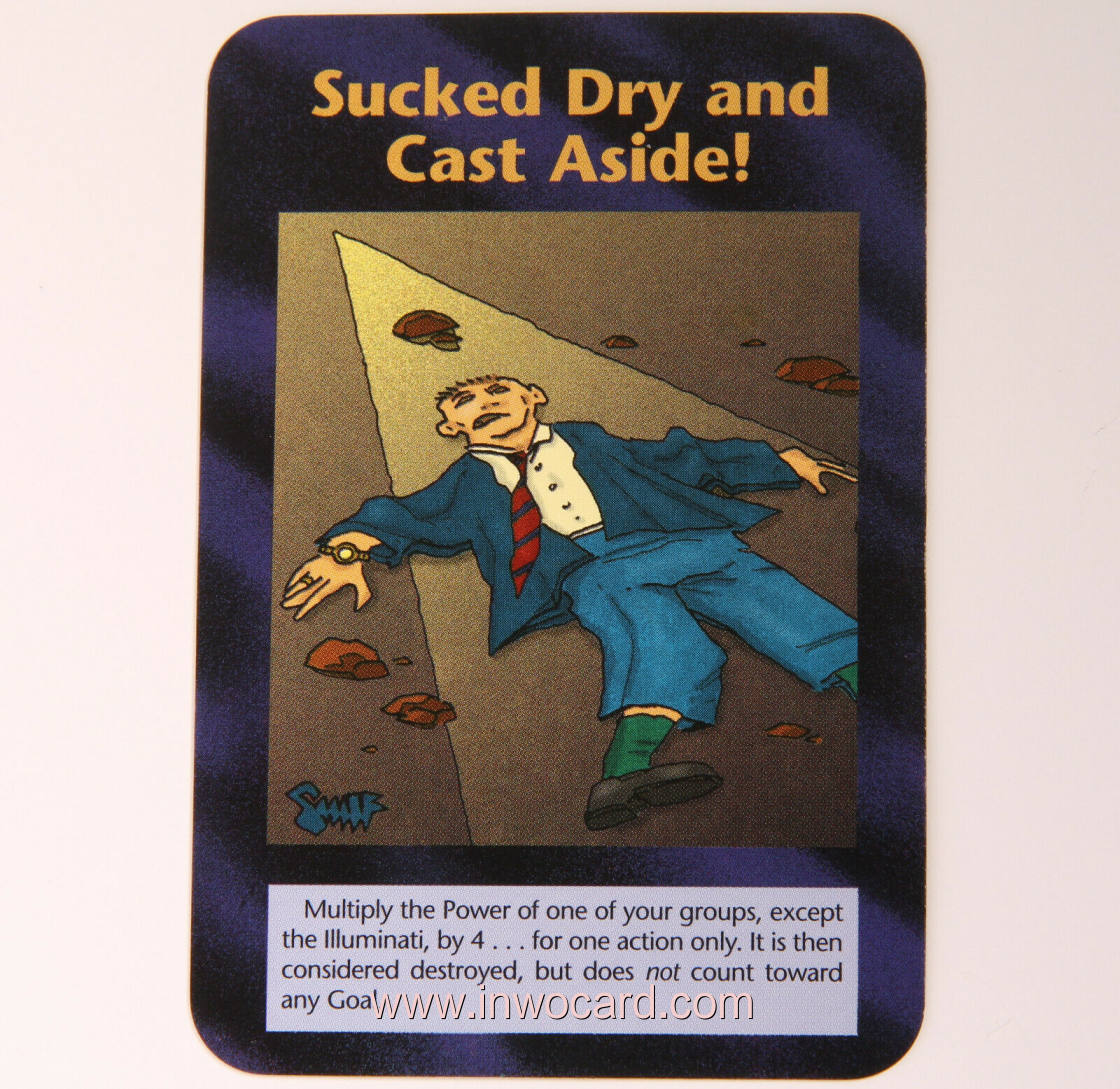 Illuminati Card:sucked dry and cast aside limited