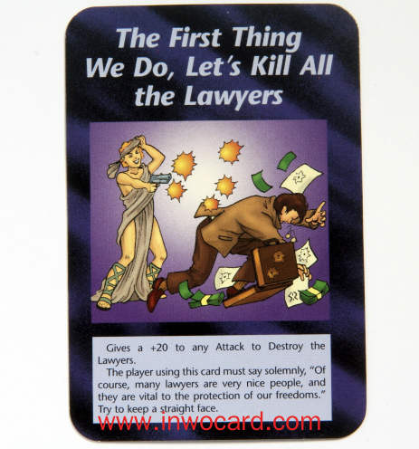 Illuminati Card:The First Thing We Do, Let's Kill All the Lawyers